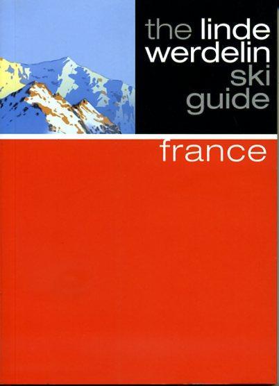 France 9781905636747 Linde Morten,  Jorn Werdelin Beautiful Books Limited Linde Werdelin Ski Guides  Wintersport Rhône, Franse Alpen, Corsica