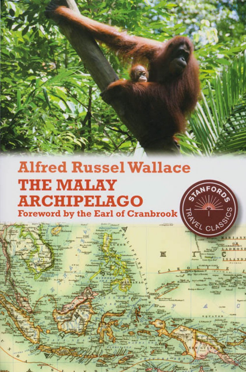 The Malay Archipelago | Alfred Russel Wallace 9781906780319 Alfred Russel Wallace John Beaufoy Publishing   Natuurgidsen Indonesië