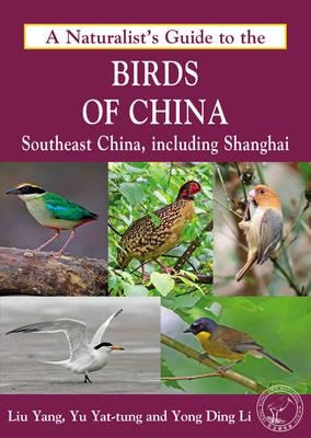 A naturalist's guide to The Birds of China 9781909612235  John Beaufoy Photographic Guides  Natuurgidsen China (Tibet: zie Himalaya)