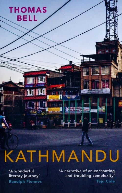 Kathmandu | Tomas Bell 9781910376775  Haus Publishing   Historische reisgidsen, Landeninformatie, Reisgidsen Nepal