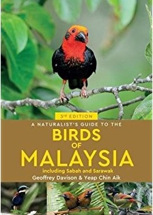 A Naturalist's Guide to The Birds of Malaysia 9781912081639 Davison John Beaufoy Photographic Guides  Natuurgidsen Maleisië & Singapore