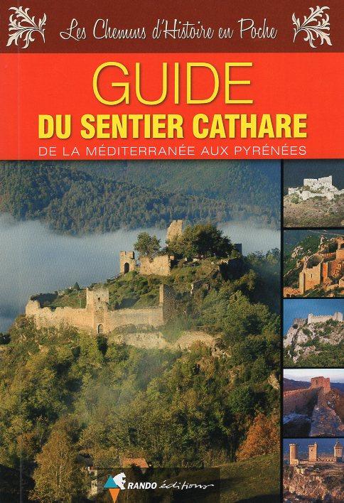 Le Sentier Cathare 9782344014059  Rando Editions   Meerdaagse wandelroutes, Wandelgidsen Franse Pyreneeën, Toulouse, Gers, Garonne