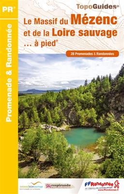 P435  Le Pays de la Loire Sauvage / Mézenc   wandelgids 9782751403286  FFRP Topoguides  Wandelgidsen Auvergne, Cantal, Forez