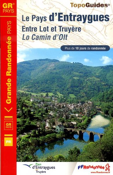 TG1200 Le Pays d Entraygues | wandelgids 9782751403729  FFRP Topoguides  Meerdaagse wandelroutes, Wandelgidsen Dordogne, Lot, Tarn