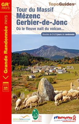 TG4302 Le tour du Mézenc et du Gerbier-de-Jonc | wandelgids 9782751404290  FFRP Topoguides  Meerdaagse wandelroutes, Wandelgidsen Auvergne, Cantal, Forez