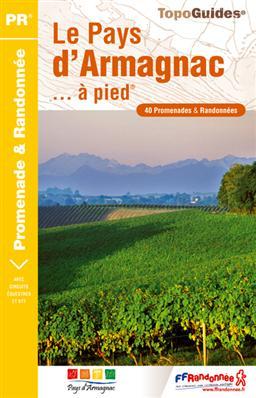 P322  Le Pays d Armagnac   wandelgids 9782751404795  FFRP Topoguides  Wandelgidsen Franse Pyreneeën, Toulouse, Gers, Garonne