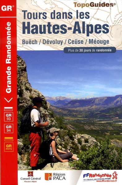 TG940 Tours dans les Hautes-Alpes 9782751405648  FFRP Topoguides  Meerdaagse wandelroutes, Wandelgidsen Alpes de Haute-Provence, Gorges du Verdon