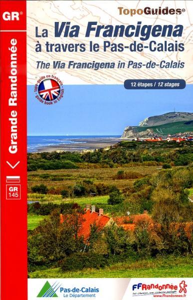 TG1451 Via Francigena à travers Pas-de-Calais  | wandelgids GR-145 9782751405945  FFRP Topoguides  Meerdaagse wandelroutes, Wandelgidsen Picardie, Nord, Aisne, Pas-de-Calais