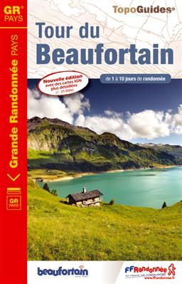 TG731  Tour du Beaufortain 9782751406560  FFRP Topoguides  Meerdaagse wandelroutes, Wandelgidsen Haute Savoie, Mont Blanc