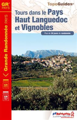 TG3400 Tours dans le Pays Haut Languedoc et Vignobles 9782751406928  FFRP Topoguides  Meerdaagse wandelroutes, Wandelgidsen Languedoc, Hérault, Aude