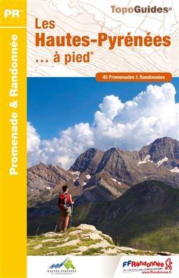 D065  Les Hautes-Pyrénées... à pied | wandelgids 9782751408212  FFRP Topoguides  Wandelgidsen Franse Pyreneeën, Toulouse, Gers, Garonne
