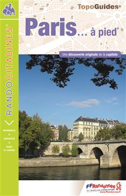 VI75  Paris à pied 9782751408274  FFRP Topoguides  Wandelgidsen Parijs, Île-de-France