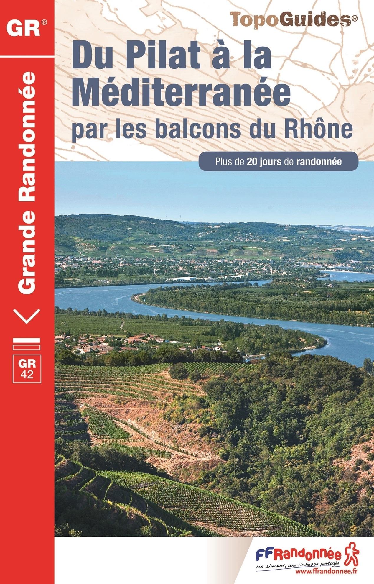 TG411 du Pilat à la Méditerranée | wandelgids GR-42 9782751408588  FFRP Topoguides  Meerdaagse wandelroutes, Wandelgidsen Rhône, Franse Alpen, Corsica