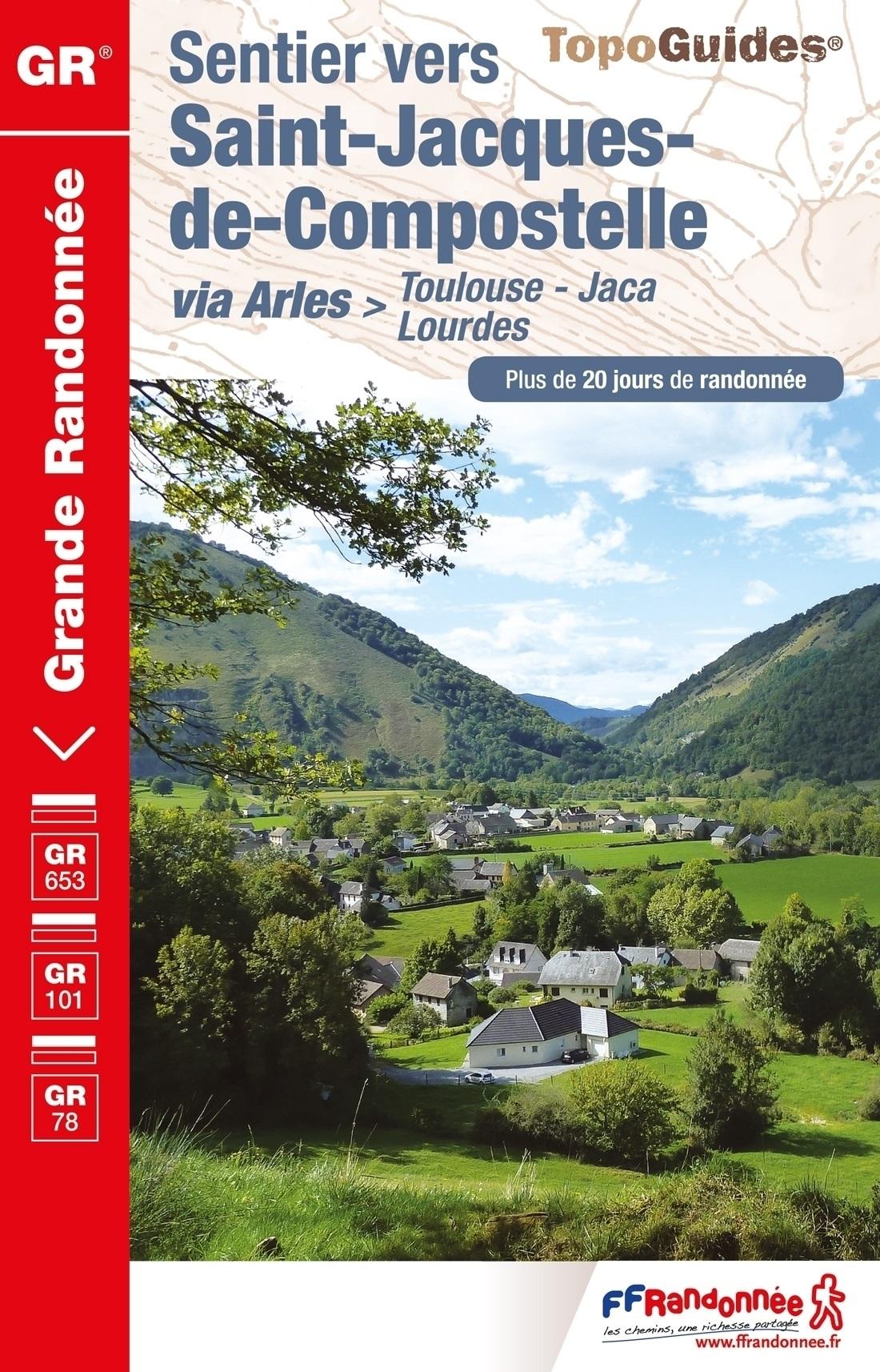 TG6534 Toulouse-Jaca GR-653 | wandelgids Jacobsroute 9782751409080  FFRP Topoguides  Santiago de Compostela, Wandelgidsen Pyreneeën en Baskenland