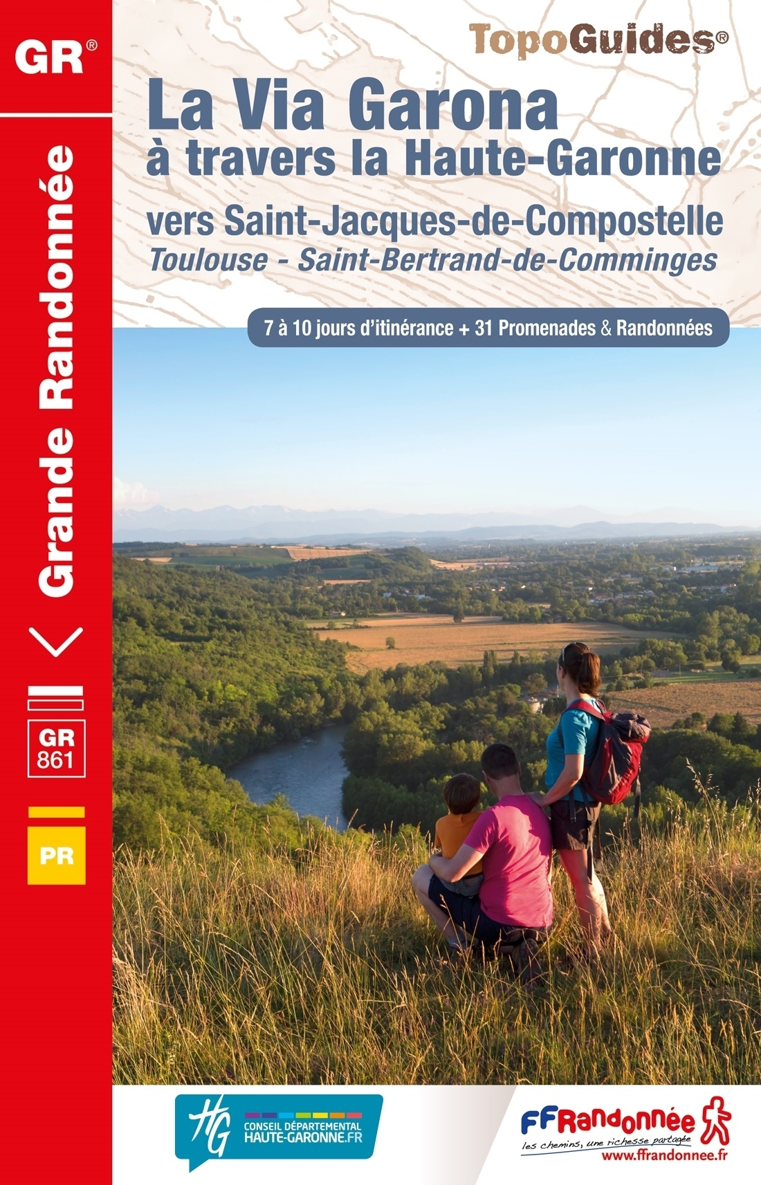 TG861  La Via Garona | wandelgids Jacobsroute 9782751409189  FFRP Topoguides  Santiago de Compostela, Wandelgidsen Franse Pyreneeën, Toulouse, Gers, Garonne