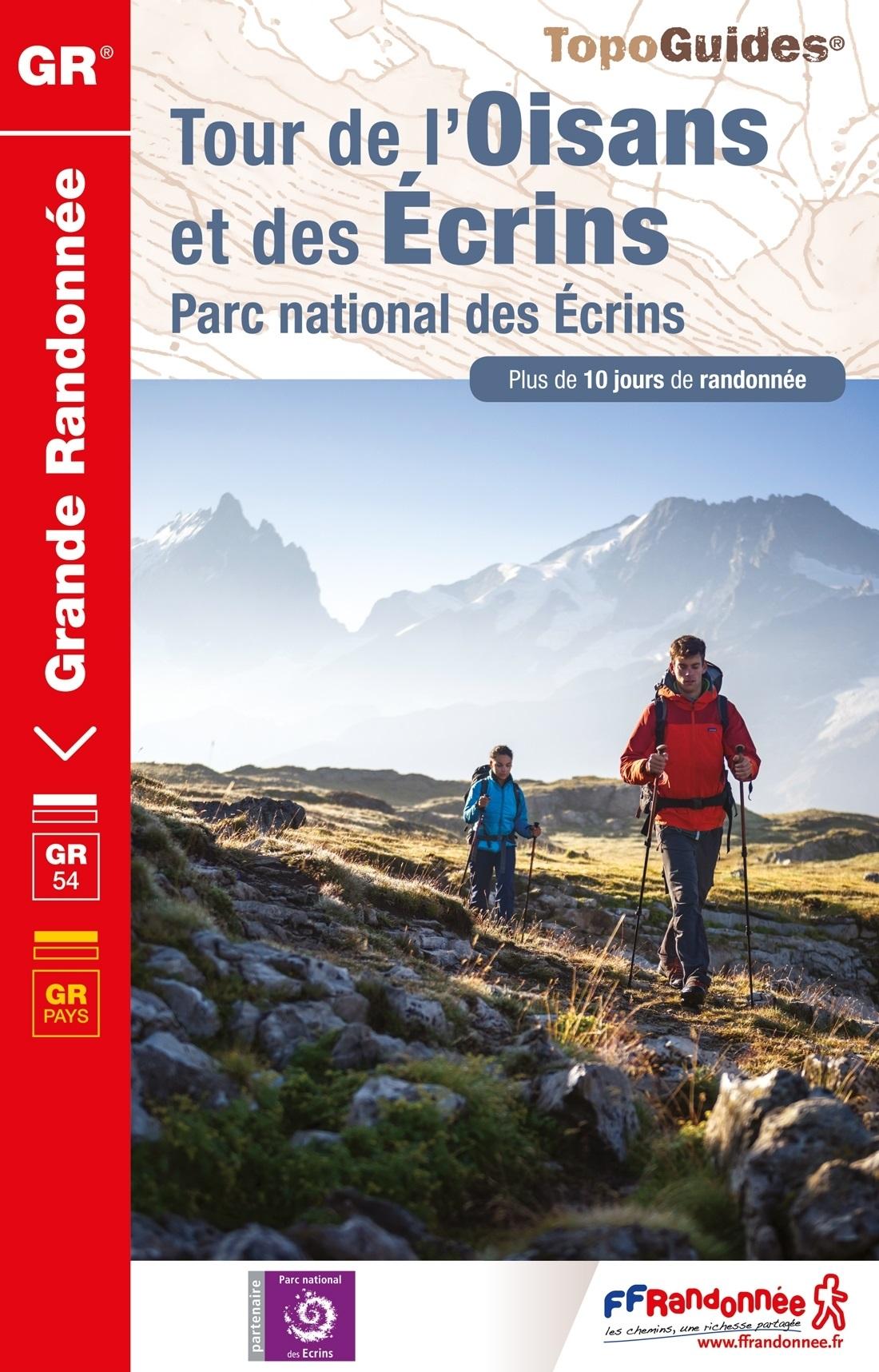 TG508  Tour de l'Oisans, Écrins | wandelgids GR-54 9782751409660  FFRP Topoguides  Meerdaagse wandelroutes, Wandelgidsen Écrins, Queyras