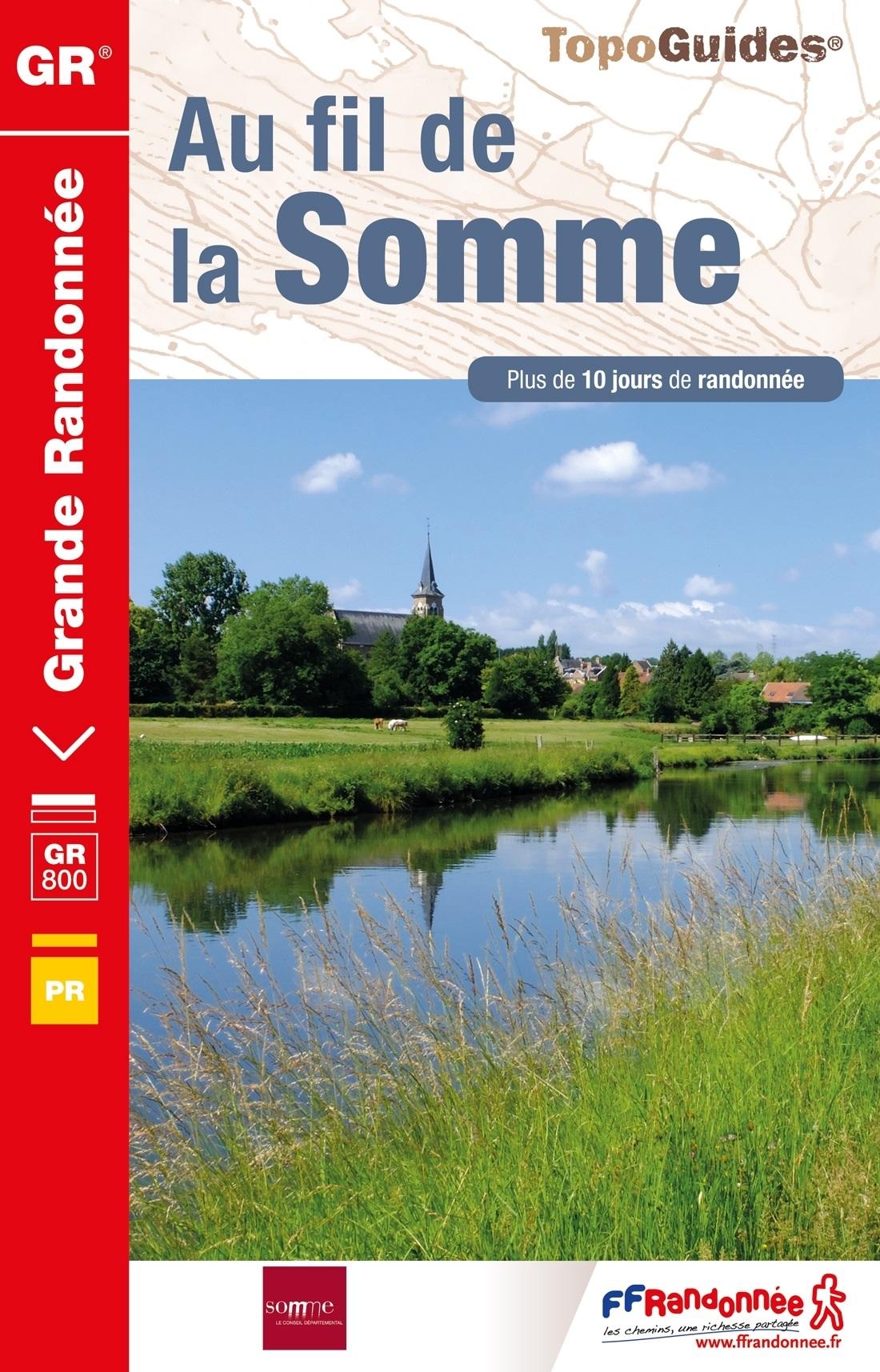 TG8000 Au fil de la Somme GR-800 9782751410116  FFRP Topoguides  Meerdaagse wandelroutes, Wandelgidsen Normandië