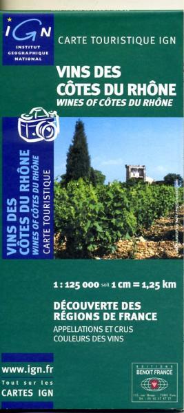 Vins de Côtes du Rhône 9782758501848  IGN   Culinaire reisgidsen, Wijnreisgidsen Rhône, Franse Alpen, Corsica