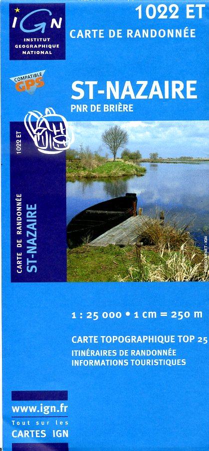 1022ET  St-Nazaire, Brière | wandelkaart 1:25.000 9782758503194  IGN TOP 25  Wandelkaarten Loire Atlantique, Charente, Vendée