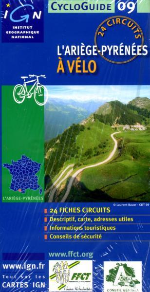 L Ariege-Pyrénées à vélo 9782758507864  IGN Cycloguides  Fietsgidsen Franse Pyreneeën, Toulouse, Gers, Garonne