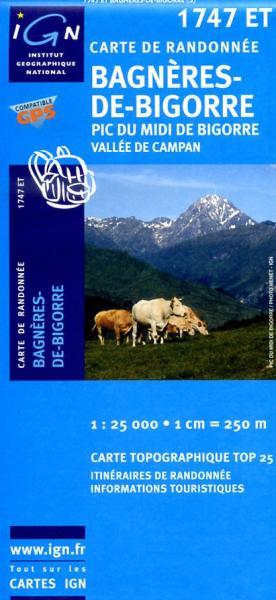 1747ET  Bagnères-de-Bigorre, Campan   wandelkaart 1:25.000 9782758510093  IGN TOP 25  Wandelkaarten Franse Pyreneeën, Toulouse, Gers, Garonne