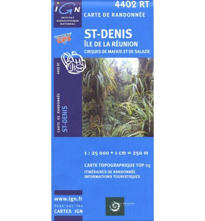 4402RT  St-Denis / Cirques de Mafate & Salazie, Reunion   wandelkaart 1:25.000 9782758518457  IGN TOP 25  Wandelkaarten Seychellen, Reunion, Comoren, Mauritius