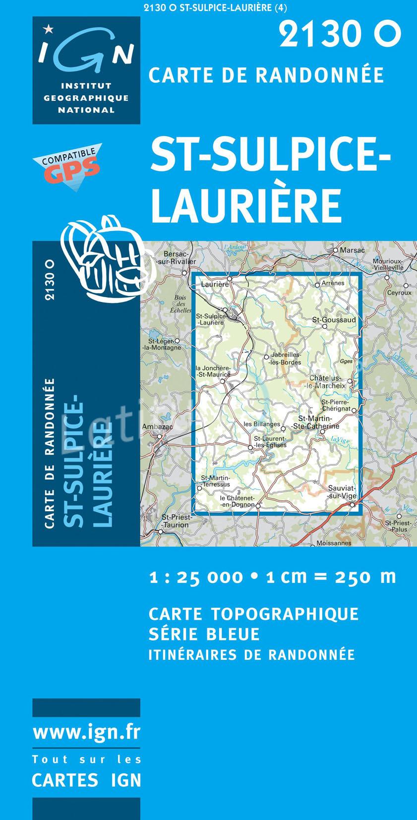 2130Ouest St. Sulpice-Laurière 9782758525394  IGN Serie Bleue  Wandelkaarten Haute-Vienne, Creuse, Corrèze