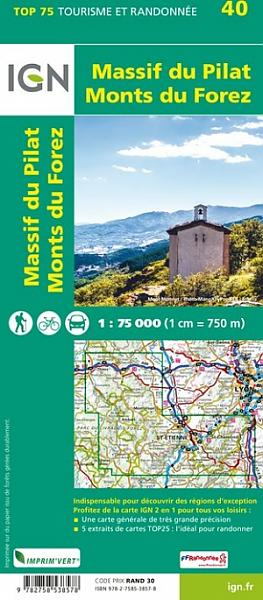 Massif du Pilat - Monts du Forez    IGN 1:75.000 9782758538578  IGN TOP 75  Fietskaarten, Wandelkaarten Auvergne, Cantal, Forez
