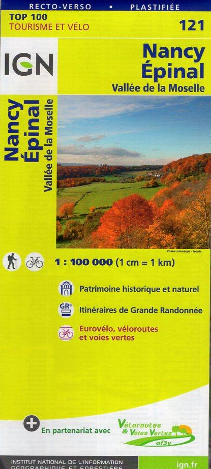 SV-121  Nancy, Épinal   omgevingskaart / fietskaart 1:100.000 9782758540809  IGN Série Verte 1:100.000  Fietskaarten, Landkaarten en wegenkaarten Lotharingen, Nancy, Metz