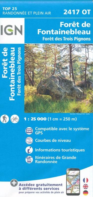 2417OT  Fontainebleau | wandelkaart 1:25.000 9782758541530  IGN TOP 25  Wandelkaarten Parijs, Île-de-France