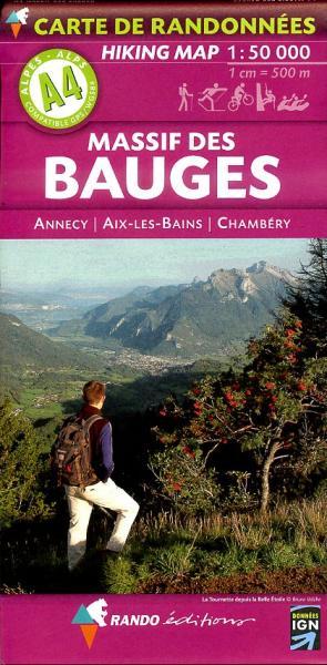 A-4  Massif des Bauges 1:50.000 9782841823178  Rando Ed. Cartes de Randonnée  Wandelkaarten Haute Savoie, Mont Blanc