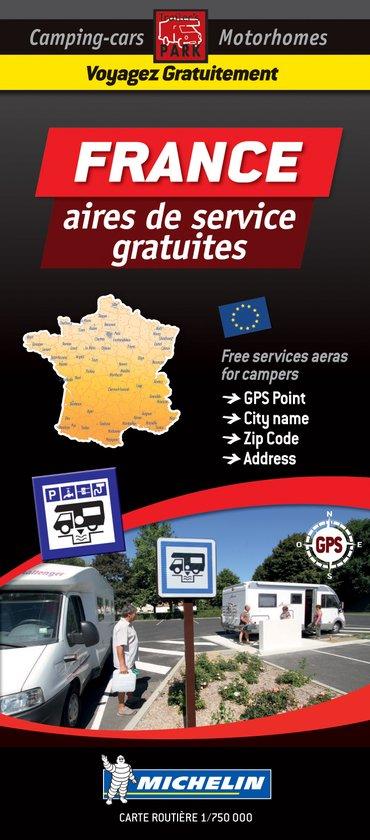 France aires gratuites mich + parkings gratuits 9782919004416  Michelin Aires gratuites  Campinggidsen, Op reis met je camper Frankrijk