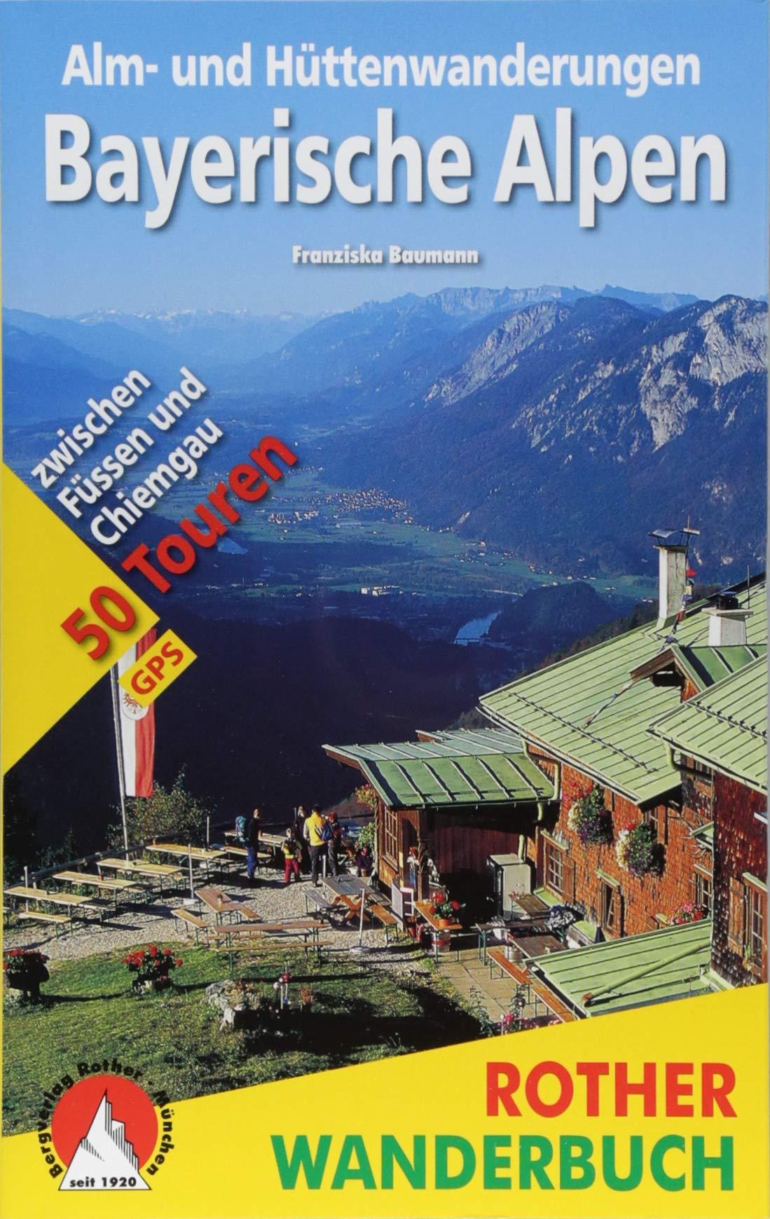 Bayerische Alpen 9783763330126  Bergverlag Rother Rother Wanderbuch  Wandelgidsen Beierse Alpen
