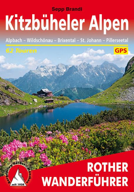 Kitzbüheler Alpen   Rother Wanderführer (wandelgids) 9783763341344  Bergverlag Rother RWG  Wandelgidsen Salzburg, Karinthië, Tauern, Stiermarken