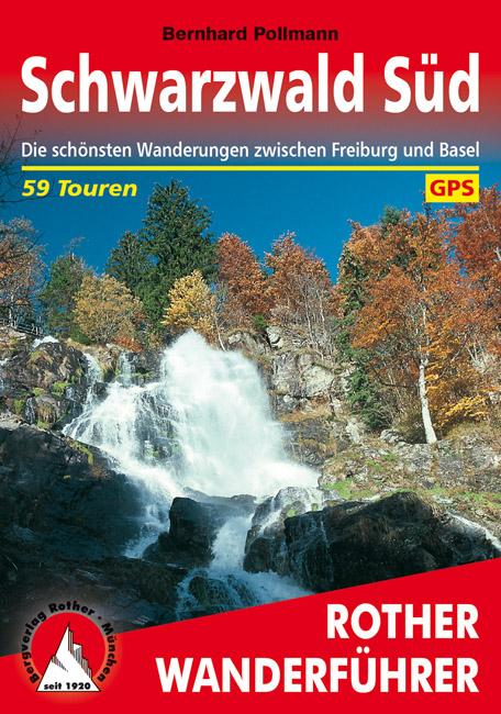 Schwarzwald Süd   Rother Wanderführer (wandelgids) 9783763342174  Bergverlag Rother RWG  Wandelgidsen Zwarte Woud