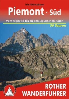 Piemont Süd   Rother Wanderführer (wandelgids) 9783763343591  Bergverlag Rother RWG  Wandelgidsen Ligurië, Piemonte, Lombardije