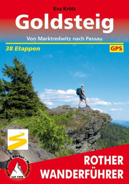 Goldsteig | Rother Wanderführer (wandelgids) 9783763344093  Bergverlag Rother RWG  Meerdaagse wandelroutes, Wandelgidsen Beierse Woud, Regensburg