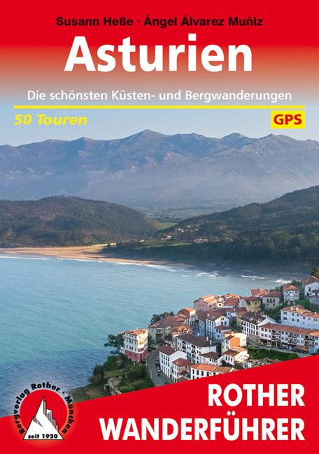 Asturien | Rother Wanderführer (wandelgids Asturië) 9783763345267 Susann Heße / Ángel Álvarez Muñiz Bergverlag Rother RWG  Wandelgidsen Noordwest-Spanje, Compostela, Picos de Europa