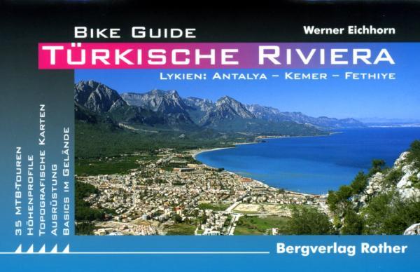 Türkische Riviera 9783763350179  Bergverlag Rother Rother Bike Guide  Fietsgidsen Turkse Riviera, overig Turkije