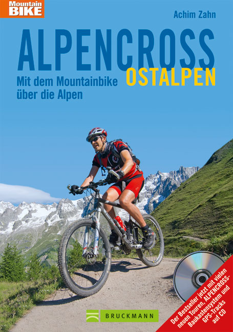 Alpencross Ostalpen 9783765453977 Achim Zahn Bruckmann   Fietsgidsen Oostenrijk