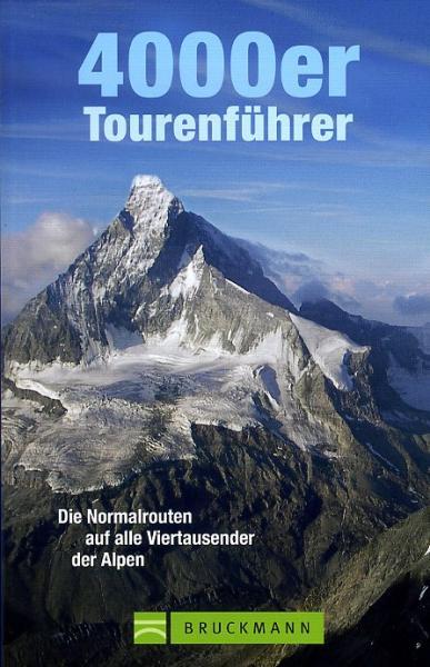 4000er Tourenführer, Richard Goedeke 9783765457616 Goedeke Bruckmann Tourenführer  Klimmen-bergsport Zwitserland en Oostenrijk (en Alpen als geheel)