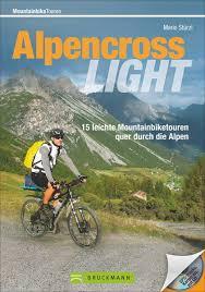 Alpencross Light 9783765459696 Mario Stürzl Bruckmann   Fietsgidsen Zwitserland en Oostenrijk (en Alpen als geheel)