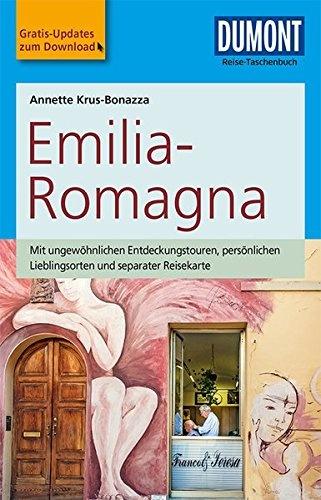 Emilia Romagna   Reise-Taschenbuch 9783770174959  Dumont Reise-Taschenbücher  Reisgidsen Zuidtirol, Dolomieten, Friuli, Venetië, Emilia-Romagna