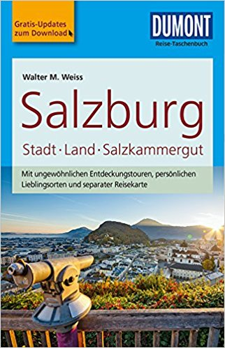 Salzburg & Salzkammergut, Stadt und Land | Reise-Taschenbuch 9783770175031  Dumont Reise-Taschenbücher  Reisgidsen Salzburg, Karinthië, Tauern, Stiermarken