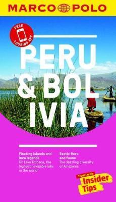 Peru & Bolivia 9783829707800  Marco Polo MP travel guides  Reisgidsen Ecuador, Peru, Bolivia