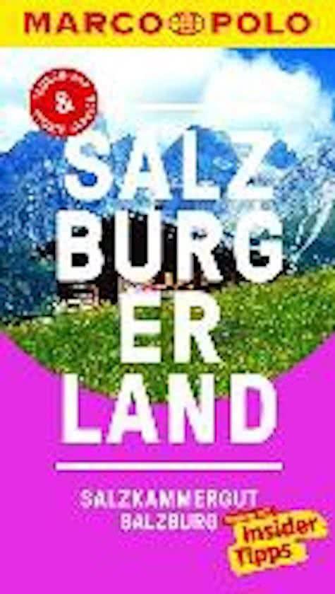 Marco Polo Salzburger Land, Salzkammergut, Salzburg (Duitstalig) 9783829728836  Marco Polo (D) MP reisgidsjes  Reisgidsen Salzburg, Karinthië, Tauern, Stiermarken