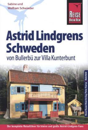 Astrid Lindgrens Schweden 9783831726226  Reise Know-How   Reisgidsen Zweden