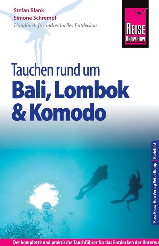 Tauchen um Bali, Lombok, Komodo 9783831727032  Reise Know-How   Duik sportgidsen Indonesië