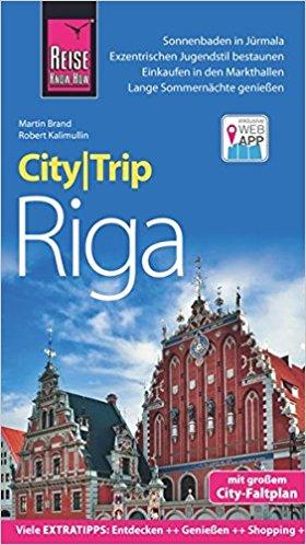 Riga CityTrip 9783831730803  Reise Know-How City Trip  Reisgidsen Letland