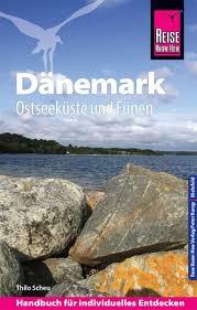 Dänemark: Ostseeküste und Fünen 9783831732210  Reise Know-How   Reisgidsen Denemarken